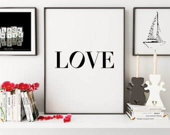 PRINTABLE Art,LOVE SIGN,Love Poster,Office Decor,Home Decor,Quote Prints,Fashionista,Dorm Room Decor,Typography Print,Love Family Sign