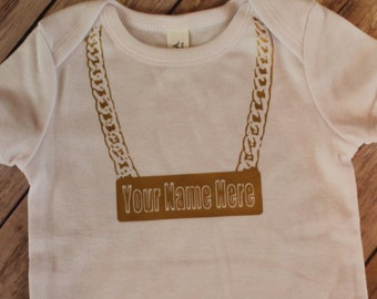 HIP HOP CHAIN onesie/ tee shirt- Your Baby's Name Here