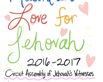 For KIDS! Maintain Love for Jehovah Circuit Assembly Program for Jehovah's Witnesses