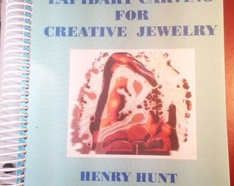 Book: Lapidary Carving For Creative Jewelry by Henry Hunt
