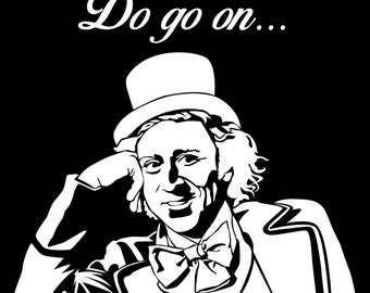 Do Go On (Willy Wonka) Sticker