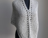 Hand Knit Shawl Stylish Comfort Prayer Meditation, Grey, Triangle, Chunky Soft Acrylic, Ready to Ship FREE SHIPPING