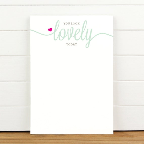 You Look Lovely Today - 50 Sheet Everyday Notepad To Do List
