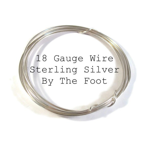 18 Gauge Wire, Sterling Silver Wire, By The Foot, Round, Soft Wire, Wrapping Supplies for Gemstones and Jewelry