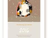 2016 Calendar - Cat Calendar - The 2016 Dancing Cat Calendar - Wall Calendar - Cat Gift - New Years
