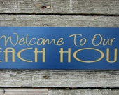 Primitive Wood Sign Welcome to our Beach House ON SALE