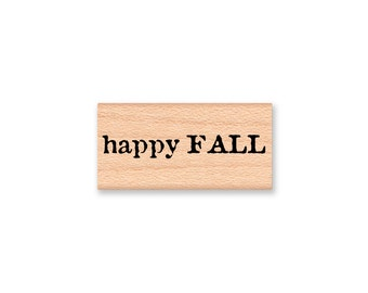 happy FALL~rubber stamp~Autumn~Fall~Falling Leaf~Seasonal~holiday~card making~crafting~wood mounted~DIY card~Mountainside Crafts (35-34)