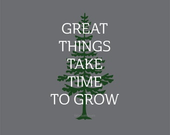 Wall Decal - Great Things Take Time to Grow - woodland wall quote - pine tree wall decal - rustic cabin woods forest art - vinyl tree decal