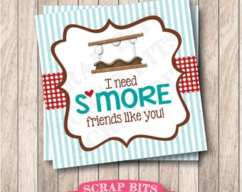 Instant Download I Need S'more Friends Like You Tags . Printable S'more Favor Tags