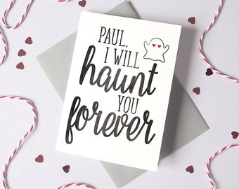 Haunt You Romantic Halloween Card – Personalised Halloween Card – card for husband - card for wife - halloween invite - halloween card