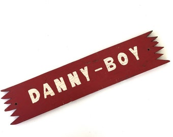 Danny - Boy True Vintage Red Horse Stall Name Sign Primitive Cottage Charm