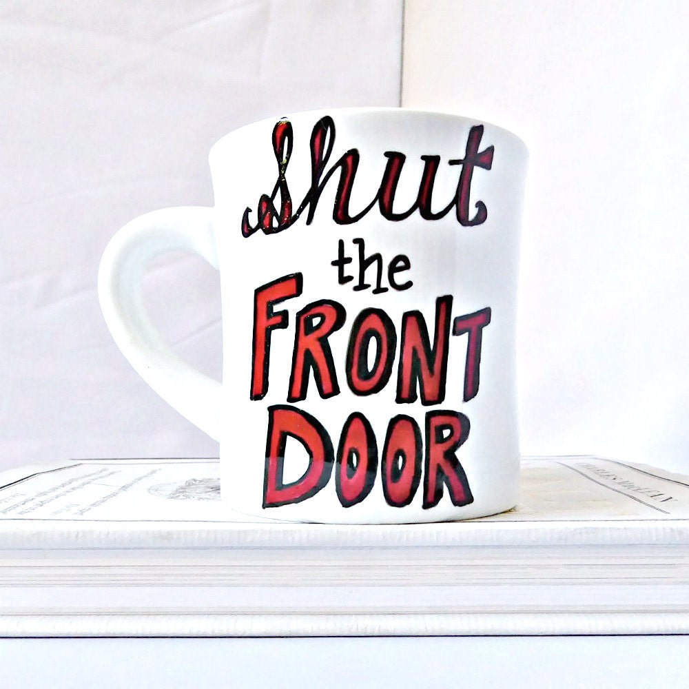Meaning Of Shut The Front Door