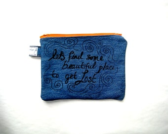 LETS GET LOST Denim Zip Pouch, Makeup Bag, Clutch Pencil Case, Small Zip Toiletries Travel Upcycled Pouch Organizer Mountains Pnw Quote Bag