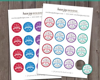 2017 LDS Mutual Theme 1-inch Round Tiles Printable (Instant Download) - If Any Of You Lack Wisdom, Let Him Ask Of God