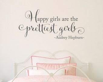 Happy girls are the prettiest girls Decal - Audrey Hepburn Quote - Girl Bedroom Wall Decor -Version 2