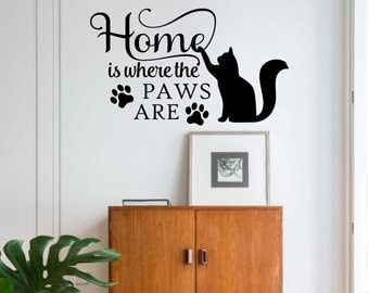 home is where paws are quote vinyl wall lettering vinyl wall decals vinyl lettering vinyl letters wall quotes cat or dog owner gift