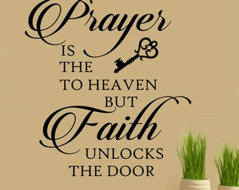 Prayer is Key Quote, Vinyl Wall Lettering, Vinyl Wall Decals, Vinyl Letters, Vinyl Lettering, Wall Quotes, Religious Decal, Christian Decal