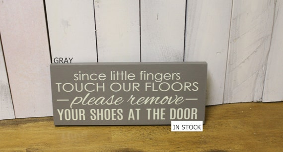Remove Shoes Sign Since Little Fingers By Worldssweetestsigns