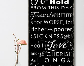 SALE! Sign was 79.00 now 20% Off !! WEDDING Vows - Typography Wood Sign To Have and To Hold Subway Art Distressed on Wood