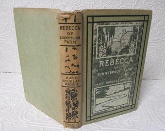 Rebecca of Sunnybrook Farm by Kate Douglas Wiggin - 1903 Old Antique Distressed Book