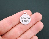 Zen as F#ck Stainless Steel Charms - Exclusive Line - Quantity Options - BFS1067