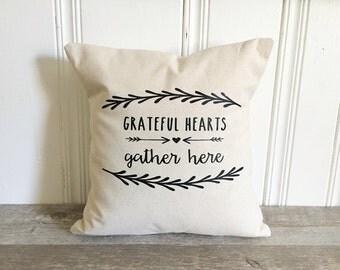 Thanksgiving Pillow Cover Grateful Hearts Gather Here Pillow Case Fall Pillow Autumn Pillow Rustic Decor Farmhouse Decor Thanksgiving Decor