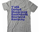 Kentucky Y'all The Bluegrass Bourbon State UNISEX T-shirt