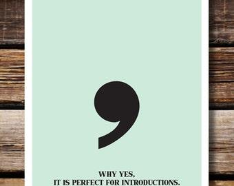 Respect Punctuation: Comma
