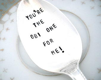 You're the OBI one for me - Star Wars Spoon - Stamped Spoon - Royal Pageant 1937