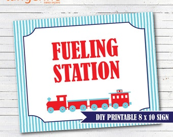 Train Birthday - Train Sign Fueling Station - DIY Printable Train Sign - INSTANT DOWNLOAD