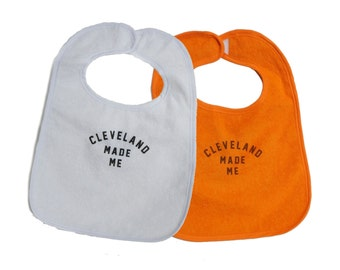TerryCloth Bib with 'Cleveland Made Me' Design (White or Orange)
