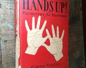 "Vintage 1920's Palmistry Book, ""Hands Up!  Palmistry for Pastime""- Vintage Palm Reading Book"