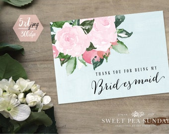 PRINTABLE CARD DOWNLOAD | 5x7 Thank You for being my Bridesmaid Card.   Rustic Floral Design