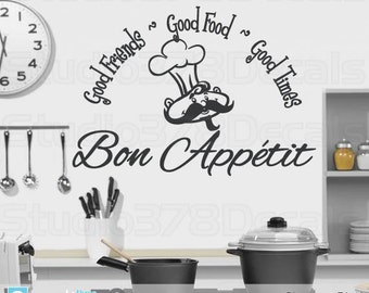 Bon Appetit Vinyl Wall Decal | Kitchen Decor | Good Food Good Friends Good Times | French Wall Art Quote | French Decor | Chef Wall Decor