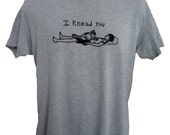 Cat Shirt for Men, Valentine's Day Gift for Him, Romantic Gift for Men, Funny TShirt Pun, I Knead You
