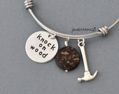 Knock on wood bangle, Fun gifts Bangle bracelet, friend, cute gifts for friend, wood, hammer, stainless, unique Christmas gift, wooden,humor