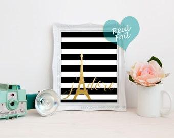 J'adore Paris Eiffel Tower - REAL Gold Foil Print 8x10 - Quote Wall Art Decor Modern Minimalist - Home Office Girls Room Art