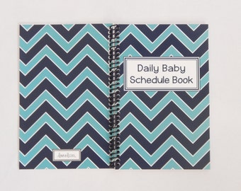 Chevron: Daily Baby Schedule Book, Nursing Journal, Feeding Scheduling for Baby, Customized Cover