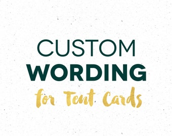 Custom Wording For Tent Cards, Personalized Tent Cards, Upgrade for Blank Cards, Custom Food Cards