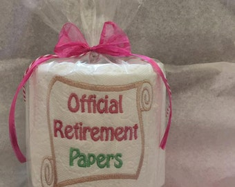 Retirement, Unique Retirement Gift,  Office party Decor, Gag Gift for office,  Embroidered toilet paper,  party favor, Official Retirement