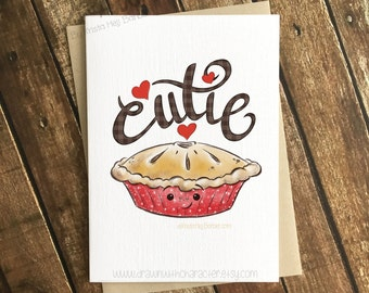 Cutie Pie, Valentine's Day Card, Greeting Card