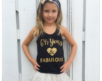 YEAR AND FABULOUS Custom Number Half Birthday Tank Top, T Shirt or Bodysuit - Sparkly Glitter Gold Pink Red or Silver