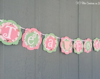 TEA FOR TWO - Tea Party Banner - Light Pink, Mint, Floral - shabby chic - Birthdays, Garden Parties, Tea Parties, Photo Prop