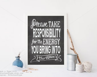 Take Responsibility for the Energy || typography art, Zen quote, industrial print, Dr. Jill Bolte Taylor, motivational print, yoga print