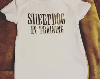 Sheepdog In Training / Police Baby / Infant Body Suit Short Sleeve and Long Sleeve Available!