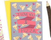 Funny Anniversary Card - I Love You And Pizza - Funny Love Card - Pizza Love Card - Funny Anniversary Card -Funny Love Card - I Love You