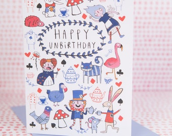 Happy Unbirthday - Alice in Wonderland inspired - A6 Greeting Card - Birthday card - All occasion - Thinking of you - Katie Abey