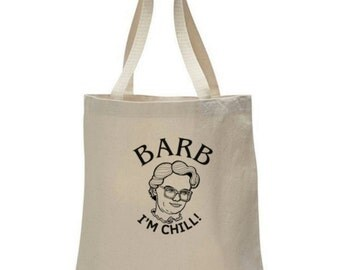 Stranger Things. Barb - I'm Chill! Tote bag - 7 color options!