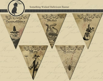 Halloween Printable Banner, Something Wicked Banner, Halloween Bunting, Vintage Halloween Banner, Instant Download, Digital Halloween Banner