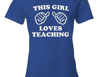 This Girl Loves Teaching T-Shirt - Teaching T-Shirt - Shirt for Teachers